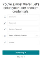 You're almost there! Let's setup your user account credentials.